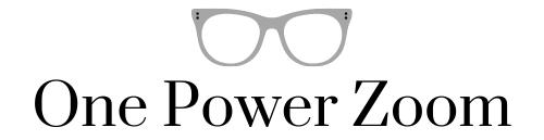 One Power Zoom
